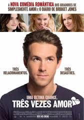 Três Vezes Amor (2008).